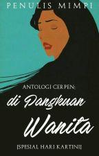 Di Pangkuan Wanita by penulismimpi