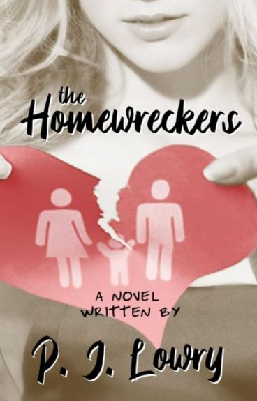 The Homewreckers by PJLowry