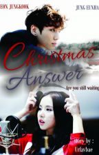 CHRISTMAS ANSWER (EunKook) by Urfavbae