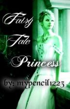 Fairytale Princess (Love Encounters 2) (NEW STORY) by mypencil1223
