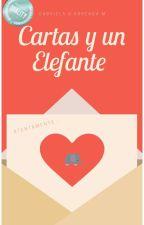 CARTAS Y UN ELEFANTE. ( En Edición)  #WattpadQuality by GabrielaGArreagaMerc