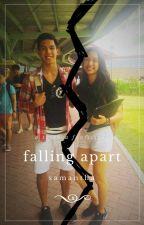 Falling Apart [Book 1] by princessruwan