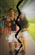 Falling Apart [Book 1] by smnth_a