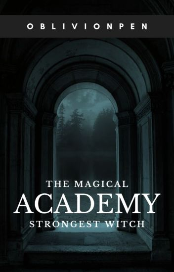 THE MAGICAL ACADEMY (EDITING)