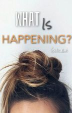 What Is Happening? LachlanFanfic (COMPLETED) by GelicaLei
