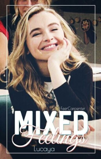 Mixed Feelings - Lucaya