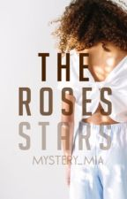 The Rose's Stars  by mystery_mia