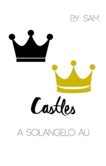 Castles | A Solangelo AU
