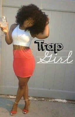 Trap Girl Urban Clubbin Wattpad