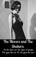 The Movers and The Shakers by LukeTheLad