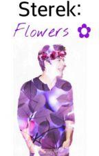 Sterek: Flowers ✿ by kadxelly