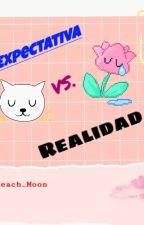 Expectativa VS. Realidad  by Jenni_180703