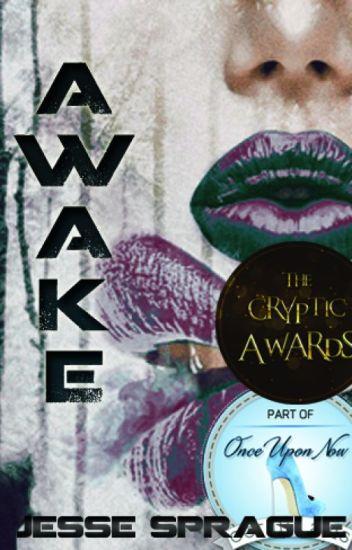Awake (#Onceuponnow)
