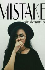 Mistake (On Revisi) by cindynamira