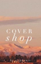 COVER SHOP • OPEN by Electric177