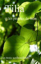 Tilia et les peuples de bois by Les3Scribouilleurs