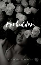 Forbidden (Under Editing) by PitchNight