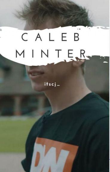 Caleb Minter    Miniminter