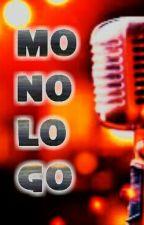MONOLOGO by JanSan13