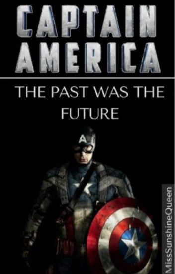 Captain America - The Past Was The Future