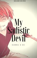 My Sadistic Devil by AkaneShiro