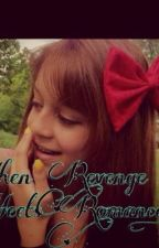 when revenge meets romance by Ily_forever_16
