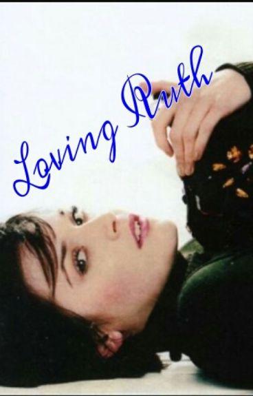 Loving Ruth (girlxgirl)