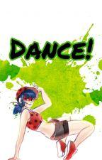 Dance! [Book 1]  by WorldByTery