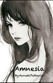 Amnesia  by AarushiPathania