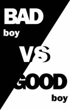 Bad Boy Vs Good Boy by RE881994