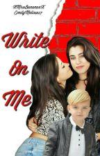 Write On Me by XxMrsBananasxX