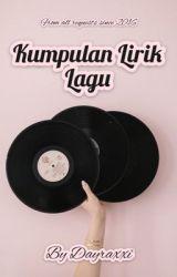 Kumpulan Lirik Lagu  by ontaarab__