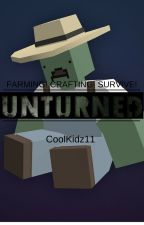 UNTURNED ( Short Story ) by CoolKidz11