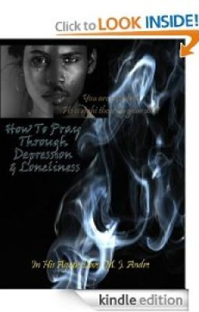 How to Pray Through Depression & Loneliness! - Wattpad