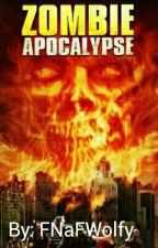 Apocalipsa Zombie  by FNaFWolfy