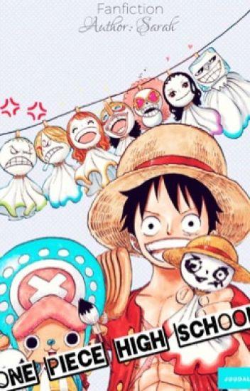 One Piece High School [ Long fic ]