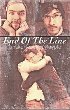 End Of The Line (Septiplier) by snakehipsaremykrypto