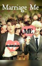 Marriage Me by Hun12Han20
