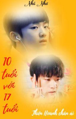 (XIHONG) 10 tuổi vs 17 tuổi