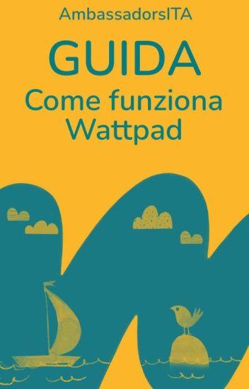 Come funziona Wattpad