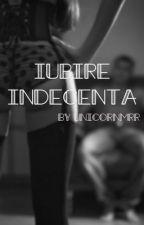 Iubire indecenta by UnicornMrr