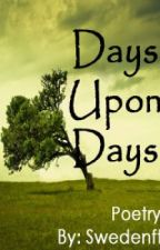Days Upon Days by Swedenft
