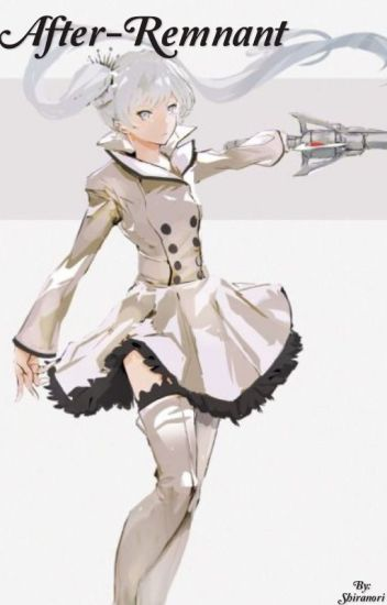 Weiss x Male!Reader | After-Remnant