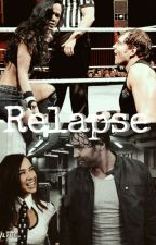 Relapse || Broken's Final Saga by arianahasamigraine