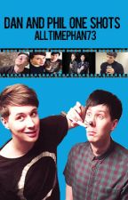 Dan and Phil One Shots (2) by AllTimePhan73