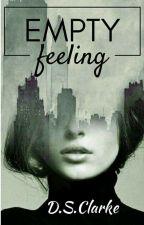 EMPTY FEELING (EDITUJEM)  by DSClarke96