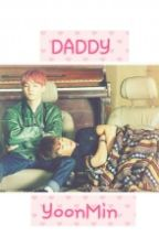 DADDY ( Yoonmin )  by JannethChanHun