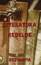 Literatura Rebelde by ReziMafia