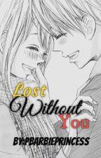 Lost Without You(Aldub) by PBarbiePrincess