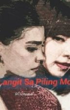 Langit Sa Piling Mo      by xabielle